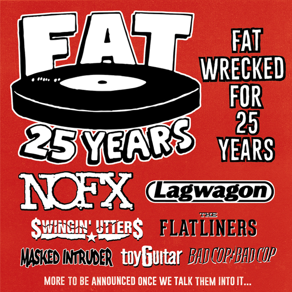 'Fat Wrecked For 25 Years' Tour Announced!